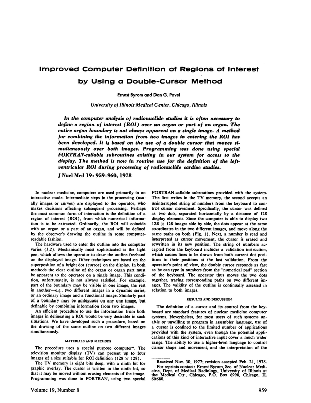 Improved Computer Definition Of Regions Of Interest By Using A Double Cursor Method Journal Of Nuclear Medicine